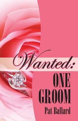 Wanted: One Groom (Paperback)