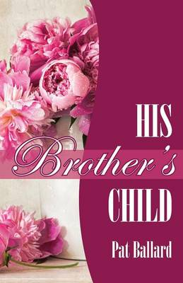 His Brother's Child (Paperback)