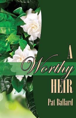 A Worthy Heir (Paperback)