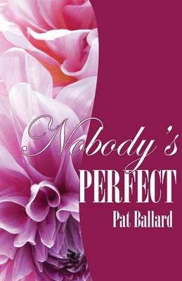 Nobody's Perfect (Paperback)
