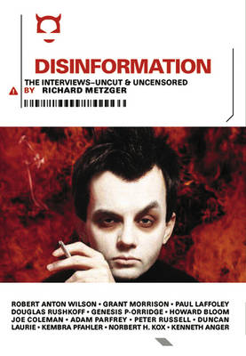 Disinformation: The Interviews (Paperback)