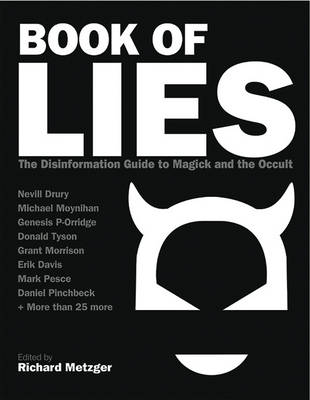 Book of Lies: The Disinformation Guide to Magick and the Occult (Paperback)