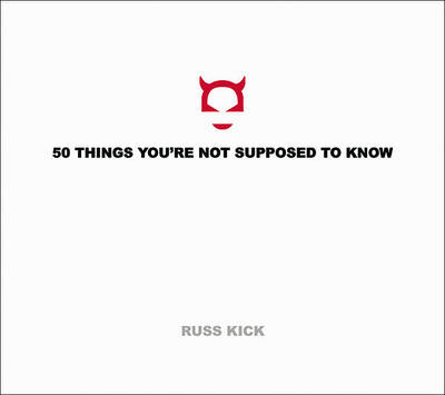 50 Things You'Re Not Supposed to Know (Paperback)