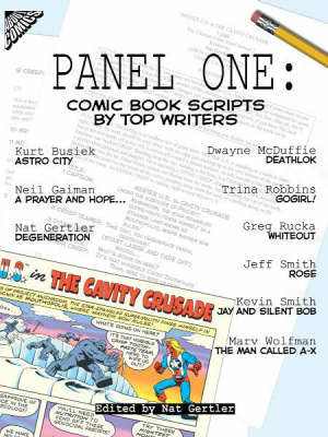 Panel One: Comic Book Scripts by Top Writers (Paperback)