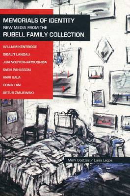 Memorials of Identity: New Media from the Rubell Family Collection (Hardback)