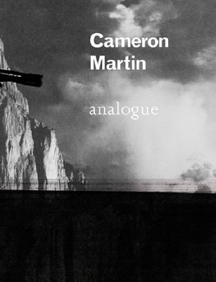Cameron Martin: Analogue (Hardback)