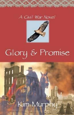 Glory & Promise (Paperback)