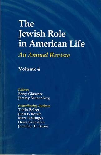 The Jewish Role in American Life: Volume 1 (Paperback)