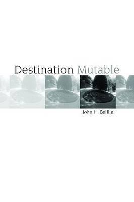 Destination Mutable (Paperback)
