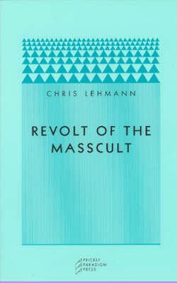 Revolt of the Masscult (Paperback)