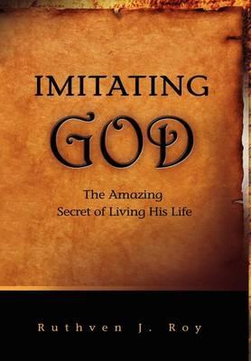 Imitating God (Hardback)