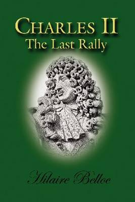 Charles II: The Last Rally (Paperback)