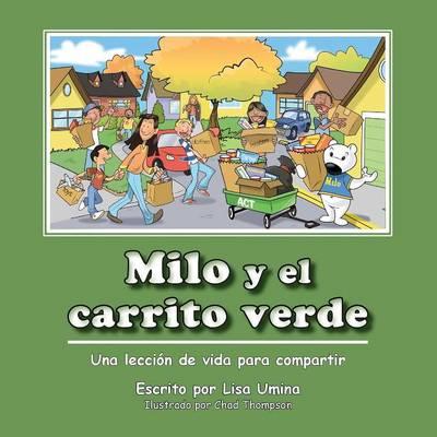 Milo y El Carrito Verde (Paperback)