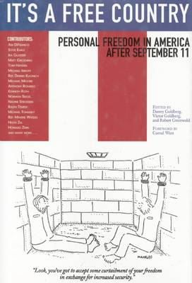 It's a Free Country: Personal Freedom in America After September 11 (Hardback)