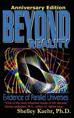 Beyond Reality: Evidence of Parallel Universes (Paperback)