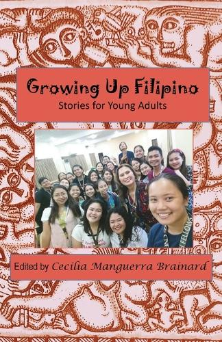 Growing Up Filipino Stories for Young Adults (Paperback)