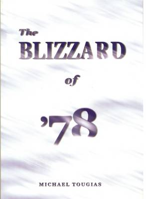 The Blizzard of '78 (Paperback)