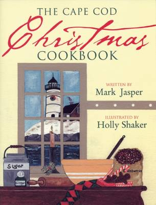 The Cape Cod Christmas Cookbook (Paperback)