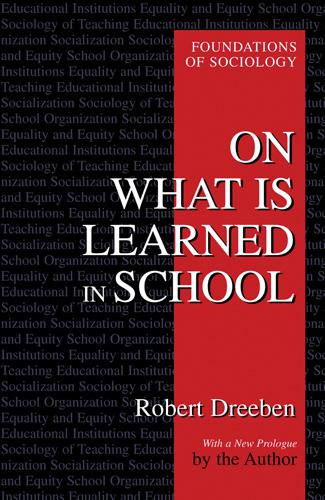 On What Is Learned in School - EWP Foundations of Sociology (Paperback)
