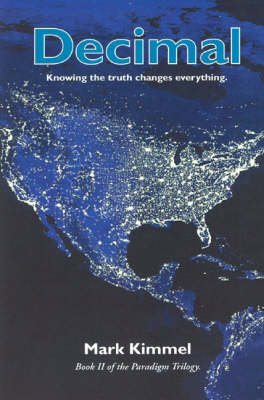 Decimal: Knowing the Truth Changes Everything (Paperback)