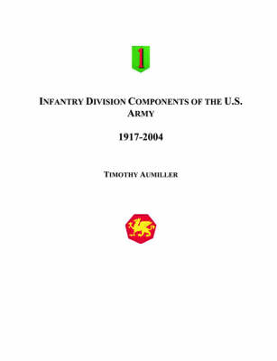 Infantry Division Components of the US Army (Paperback)