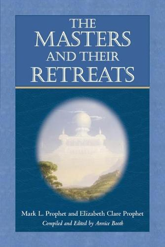 The Masters and Their Retreats (Paperback)