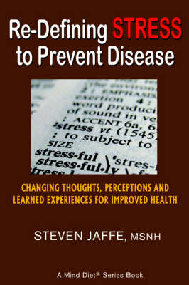 Re-Defining Stress to Prevent Disease (Paperback)