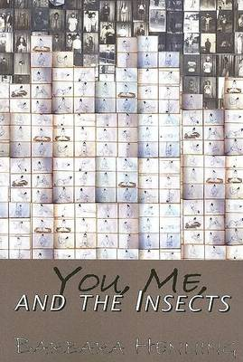 You, Me, and the Insects (Paperback)