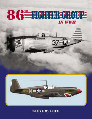 86th Fighter Group in World War 2 1942-1945 (Hardback)
