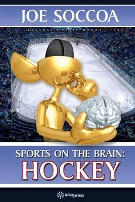 Sports on the Brain: Hockey - Sports on the Brain 2 (Paperback)