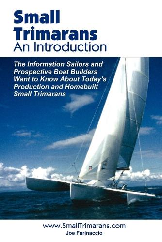 Small Trimarans: An Introduction (Paperback)