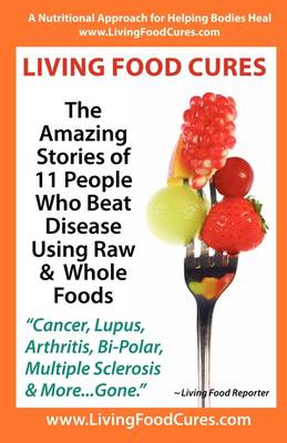 Living Food Cures (Paperback)