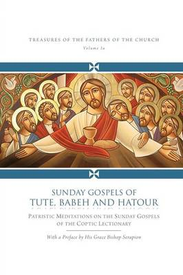 Sunday Gospels of Tute, Babeh and Hatour (Paperback)