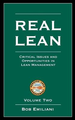 Real Lean: Critical Issues and Opportunities in Lean Management (Volume Two) (Paperback)