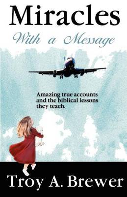 Miracles with a Message (Paperback)