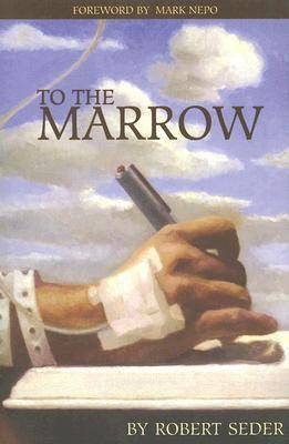 To The Marrow (Paperback)
