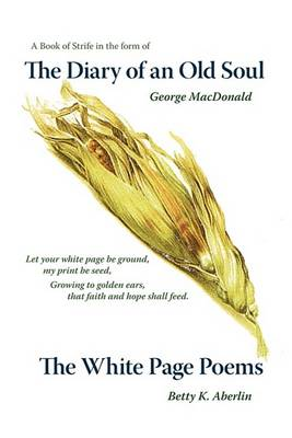 The Diary of an Old Soul & the White Page Poems (Paperback)