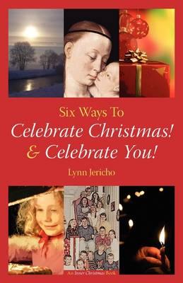 Celebrate Christmas! Celebrate You! (Paperback)