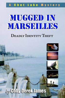 Mugged in Marseilles (Paperback)