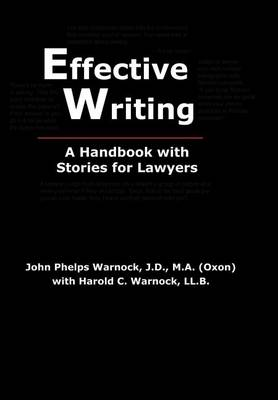 Effective Writing: A Handbook with Stories for Lawyers (Hardback)
