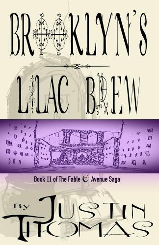 Fable Avenue Book II: Brooklyn's Lilac Brew (Paperback)