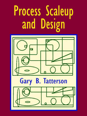 Process Scaleup and Design (Paperback)