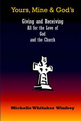 Yours, Mine & God's (Paperback)