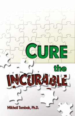 Cure the Incurable (Paperback)