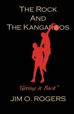 The Rock and the Kangaroos (Paperback)