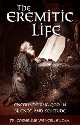 The Eremitic Life (Paperback)