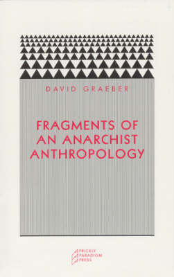 Fragments of an Anarchist Anthropology (Paperback)
