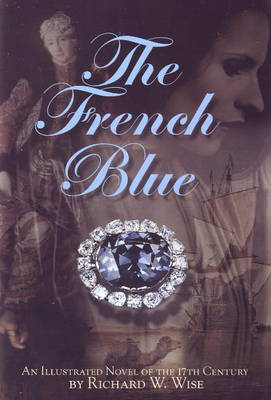 French Blue: An Illustrated Novel of the 17th Century (Paperback)