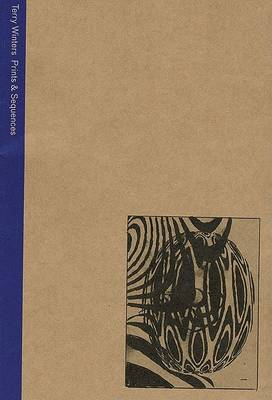 Terry Winters: Prints and Sequences (Paperback)