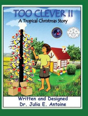 Too Clever II - A Tropical Christmas Story (Hardback)